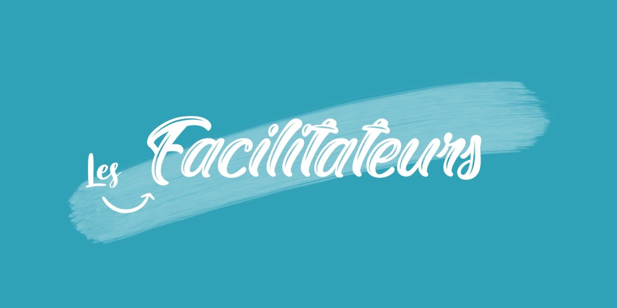 Les Facilitateurs